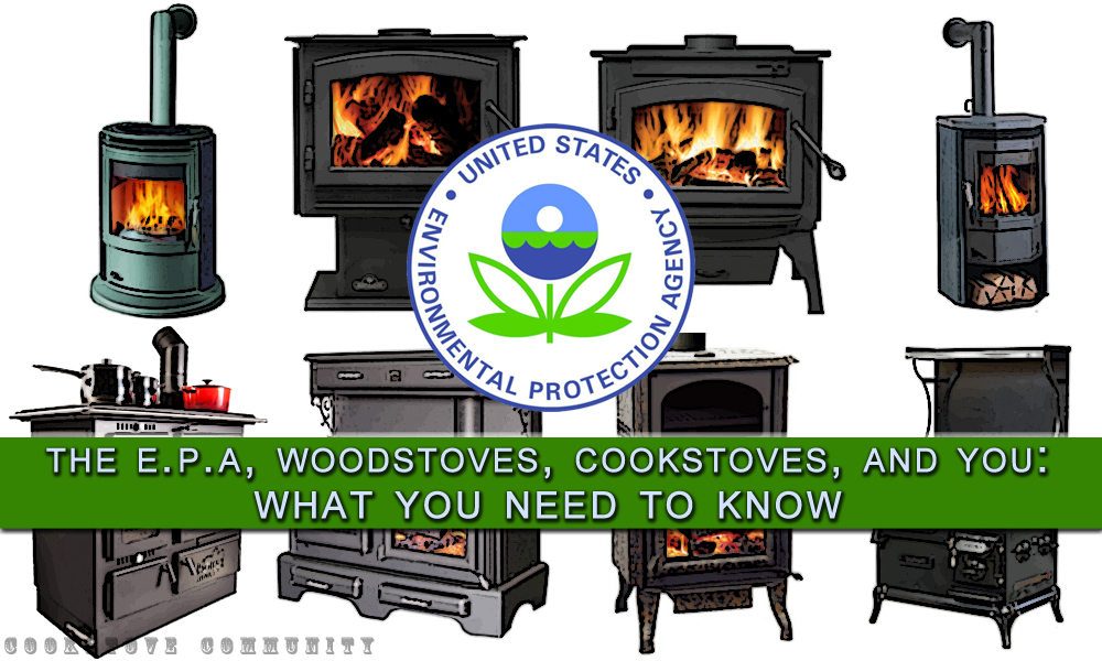 EPA, Woodstoves, Cookstoves, and You - Cookstove Community